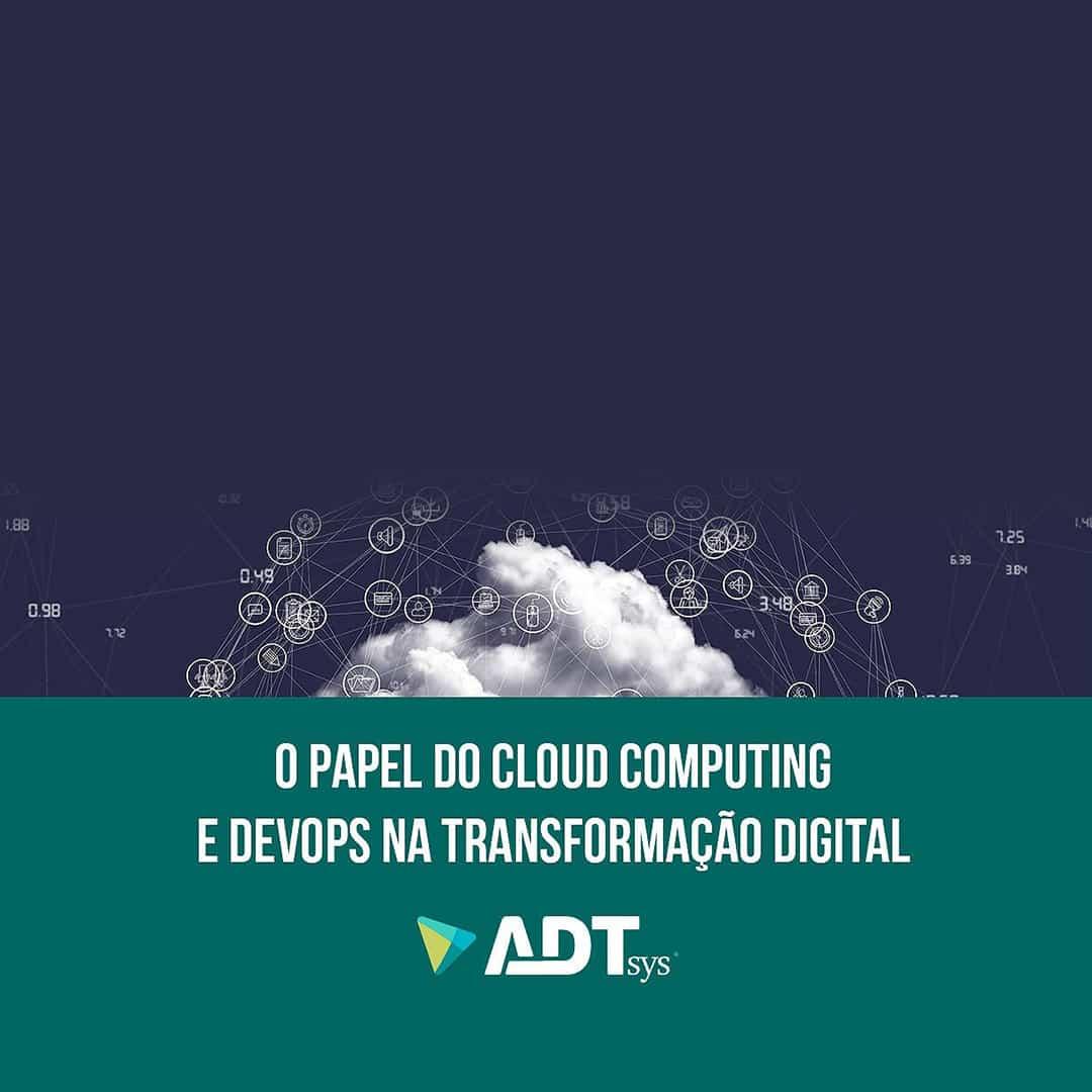 o papel do clouding computing e develops na transformacao digital