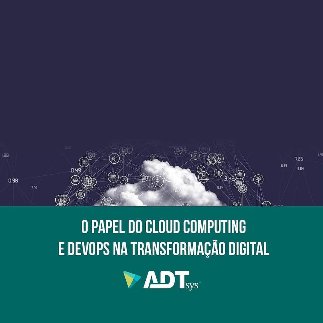 O papel da Cloud e DevOps na Transformação Digital